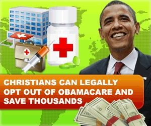 Christian Healthcare, Health Coverage, Affordable Healthcare, Christians can Opt Out of OBAMACARE or Affordable Care Act